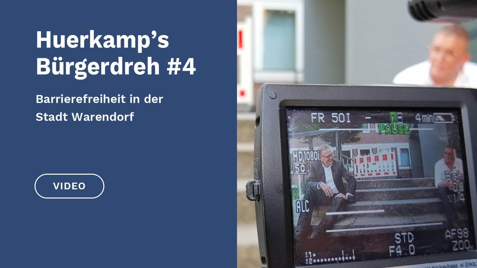 Huerkamp's Bürgerdreh #4 | Barrierefreiheit in der Stadt Warendorf